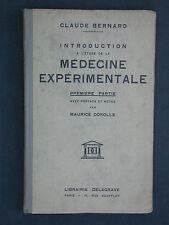 Introduction à la médecine expérimentale de Cl. Bernard - T.1 - Delagrave 1939