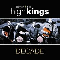 The High Kings - Decade - The Best Of [CD]