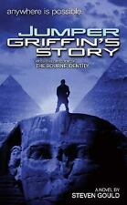 Jumper: Griffin's Story by Gould, Steven, Good Book