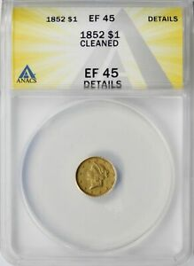 1852 Liberty Gold Dollar $1 ANACS EF45 Details - Cleaned