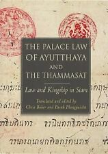 THE PALACE LAW OF AYUTTHAYA AND THE THAMMASAT - BAKER, CHRIS (TRN)/ PHONGPAICHIT