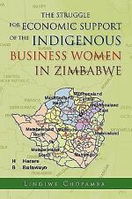 The Struggle for Economic Support of the Indiginous Business Women in...