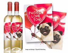 """Confezione di due """"puggin LOVE YOU"""" Pug Dog bottiglia di vino etichette COMPLEANNO SAN VALENTINO REGALO"""