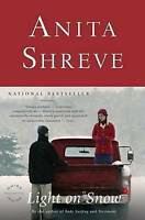 Very Good, Light on Snow, Shreve, Anita, Book