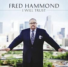 I Will Trust by Fred Hammond (CD, Nov-2014, RCA Inspiration) NEW