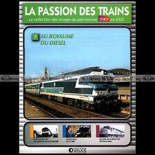 PASSION DES TRAINS N°7 TRACTION DIESEL, AIA-AIA 68000, BB 67000, DD 40, CC 73082