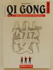 Qi Gong Elisabeth Janca das Lächeln in der Bewegung Norka Verlag +