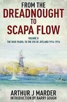 From the Dreadnought to Scapa Flow. Volume II: To the Eve of Jutland by Marder,
