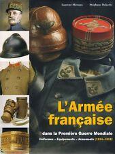 L'armée française dans la 1ere Guerre Mondiale Vol. 2