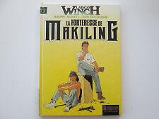 LARGO WINCH T7 EO1996 TBE/TTBE LA FORTERESSE DE MAKILING