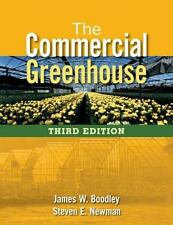 NEW - Free Ship - The Commercial Greenhouse by Boodley and Newman (3rd Edition)