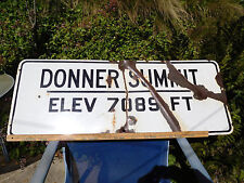 Donner Summit California highway road sign with elevation genuine one of a kind