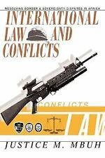 International Law and Conflicts : Resolving Border and Sovereignty Disputes...