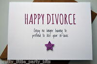 Happy Divorce Card / Greeting Card / Separated /Funny / Humour - In Laws