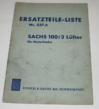Ersatzteilliste Sachs Stamo 100 / 3 Lüfter Motorhacke Motor Nr. 327.6