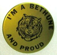Vintage Pinback Pin Button I'm A Bethune Tiger And Proud Black On Gold
