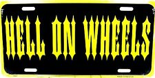 Hot rod license plate HELL ON WHEELS Hotrod Ratrod new aluminum auto tag (0154)