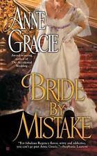 Bride by Mistake by Anne Gracie (2012, Paperback)