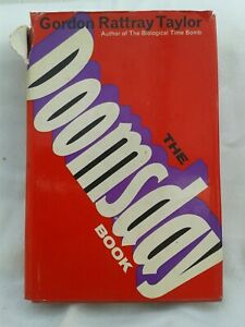 The Doomsday Book. Gordon Rattray Taylor. Hardback in Dustjacket. 1970