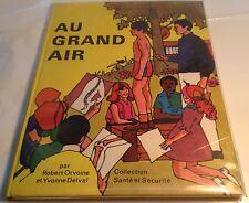 Children Book in French AU GRAND AIR - COLLECTION SANTE ET SECURITE Livre Enfant