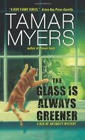 The Glass Is Always Greener (Den of Antiquity) by Tamar Myers