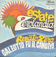 Renato Zero – Galeotto Fu Il Canotto - Zerolandia – PB 6523 - Ita 1981