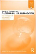Students' Experiences of e-Learning in Higher Education : The Ecology of...