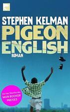 Pigeon English von Stephen Kelman (2012, Taschenbuch)