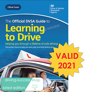 The Official DVSA Guide to Learning to Drive by Driving Standards Agency