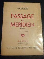 PASSAGE AU MERIDIEN de Paul FIERENS, 1936, E.O. ENVOI DE L'AUTEUR POESIE