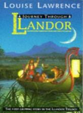 Journey Through Llandor By Louise Lawrence. 9780006750222