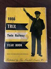 TRIX TWIN RAILWAY YEAR BOOK - 1956 - P/B - TRIX LIMITED - £3.25 UK POST