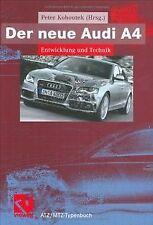 Der neue Audi A4: Entwicklung und Technik | Buch | Zustand sehr gut
