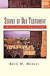 Survey of Old Testament : Student's Edition by Rick W. Harris (2011, Paperback)