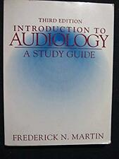Introduction to Audiology: Study Guide [Paperback] [Feb 01, 1994] Martin, Fred..