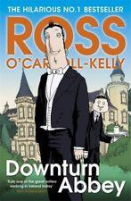 Downturn Abbey,Ross O'Carroll-Kelly