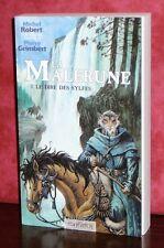 Pierre Grimbert - LA MALERUNE - Tome 2 : Le dire des Sylfes / GF Ed. Mnémos