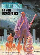 Bruno Brazil. La Nuit des Chacals. 1973 VANCE