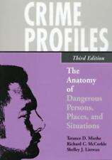 Crime Profiles: The Anatomy of Dangerous Persons, Places, and Situations, Listwa