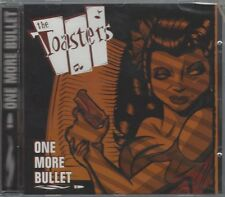 THE TOASTERS - ONE MORE BULLET - (sealed cd) - ME 016 / MOON CD 106