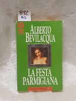 La festa parmigiana di Alberto Bevilacqua