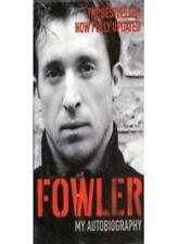Fowler: My Autobiography,Robbie Fowler,David Maddock