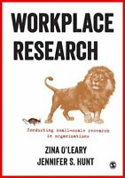 Workplace Research Conducting small-scale research in organizat... 9781473913219