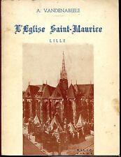 L'EGLISE SAINT-MAURICE - Lille - A. Vandenabeele 1950 - Nord