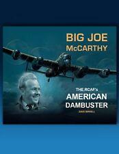 Big Joe McCarthy - The RCAFs American Dambuster
