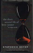 The Short Second Life of Bree Tanner An Eclipsa Novella Stephanie Meyer HC 2010