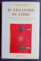 G. Guido Giannini - Il Legatore di libri - ed. 1970 Manuale Hoepli