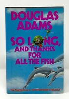 Douglas Adams - So Long & Thanks for all the Fish - 1st 1st - Hitchhiker's Guide