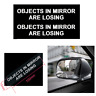 Simple Car Truck Window White Vinyl Decal Sticker-Objects In Mirror Are Losing