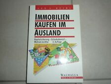Immobilien kaufen im Ausland - 3. Auflage 1998